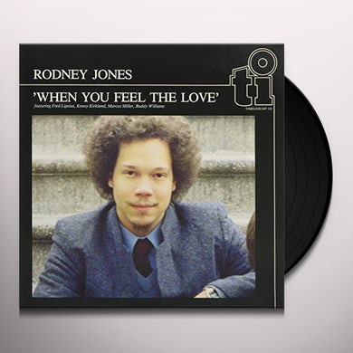 Rodney Jones WHEN YOU FEEL THE LOVE Vinyl Record