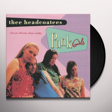 Thee Headcoatees PUNK GIRLS Vinyl Record