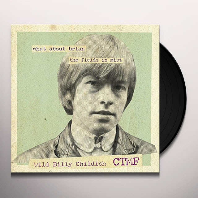 Billy Childish & Ctmf WHAT ABOUT BRIAN Vinyl Record