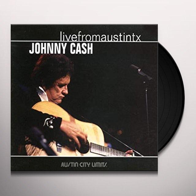 Johnny Cash LIVE FROM AUSTIN, TX Vinyl Record