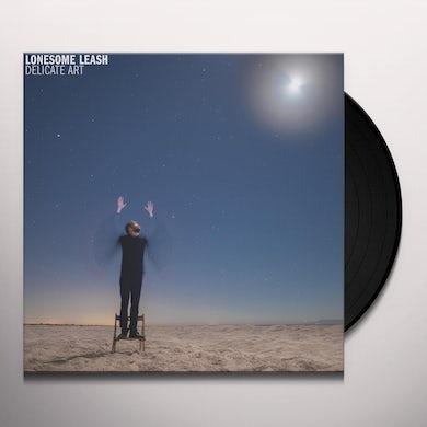 Lonesome Leash Delicate Art Vinyl Record