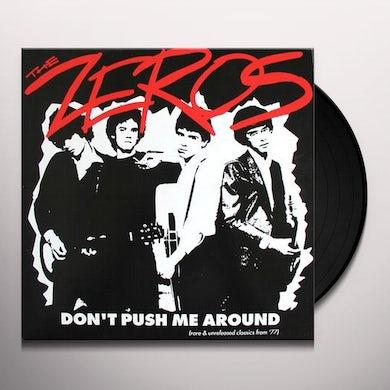 ZEROS DON'T PUSH ME AROUND Vinyl Record