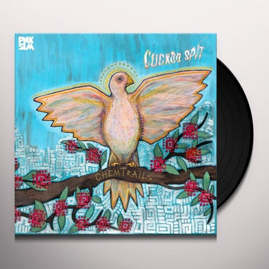 Chemtrails CUCKOO SPIT Vinyl Record