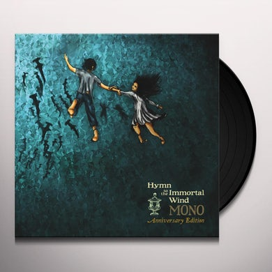 Mono HYMN TO THE IMMORTAL WIND (10 YEAR ANNIV. EDITION) Vinyl Record