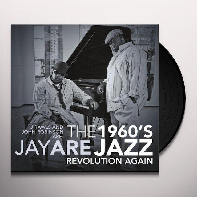 J. Rawls & John Robinson Are Jay Are 1960S JAZZ REVOLUTION AGAIN (UK) (Vinyl)
