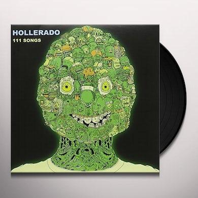 Hollerado 111 SONGS Vinyl Record
