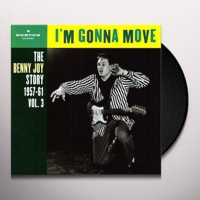 Benny Joy I'M GONNA MOVE 3 Vinyl Record