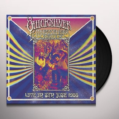 Quicksilver Messenger Service LIVE IN SAN JOSE - SEPTEMBER 1966 Vinyl Record