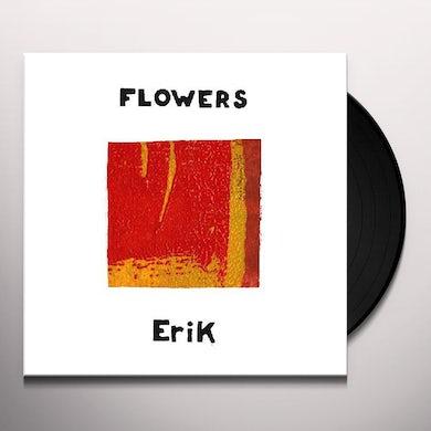 Flowers Erik Vinyl Record