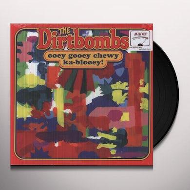 OOEY GOOEY CHEWY KA-BLOOEY Vinyl Record