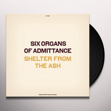 Six Organs Of Admittance SHELTER FROM THE ASH Vinyl Record