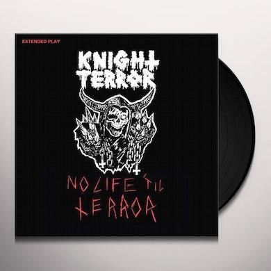 Knight Terror NO LIFE TIL TERROR Vinyl Record