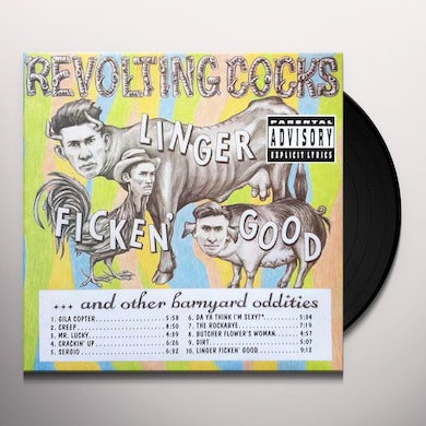 Revolting Cocks LINGER FICKEN' GOOD..AND OTHER BARNYARD ODDITIES Vinyl Record