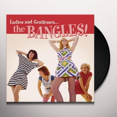 LADIES & GENTLEMEN: THE BANGLES Vinyl Record