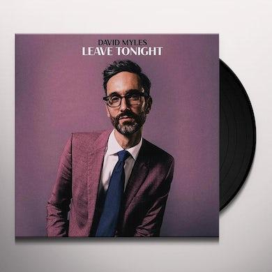 LEAVE TONIGHT Vinyl Record