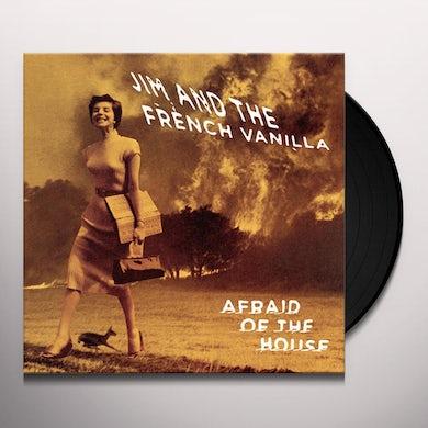AFRAID OF THE HOUSE Vinyl Record