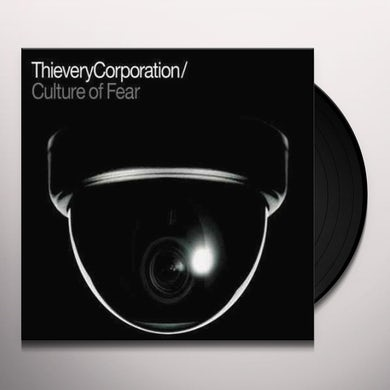 Thievery Corporation CULTURE OF FEAR Vinyl Record