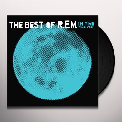 IN TIME: THE BEST OF R.E.M. 1988-2003 Vinyl Record