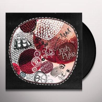Josh Pyke MEMORIES & DUST Vinyl Record
