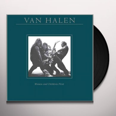 Van Halen WOMEN & CHILDREN FIRST Vinyl Record