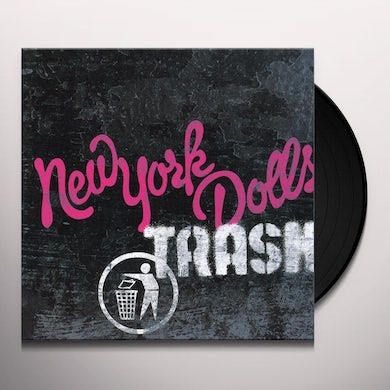 New York Dolls TRASH Vinyl Record