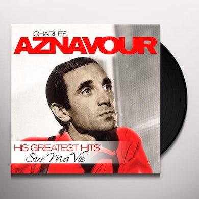 Charles Aznavour SUR MA VIE - GREATEST HITS Vinyl Record