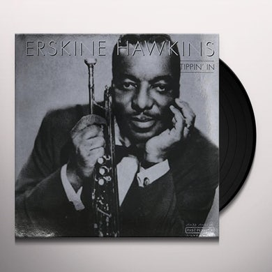 Erskine Hawkins TIPPIN' IN Vinyl Record