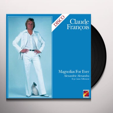 Claude François MAGNOLIAS FOR EVER Vinyl Record