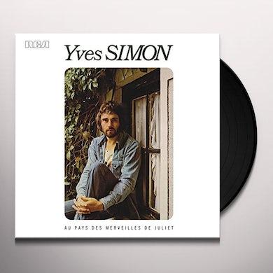 Yves Simon AU PAYS DES MERVEILLES DE JULIET Vinyl Record