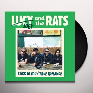 Lucy & Rats STICK TO YOU / TRUE ROMANCE Vinyl Record