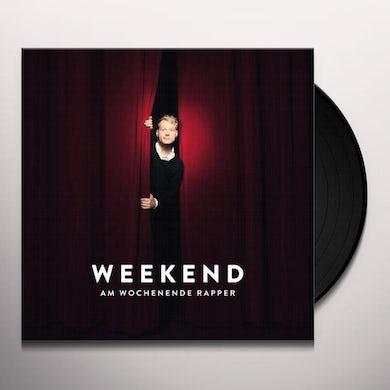 Weekend AM WOCHENENDE RAPPER Vinyl Record