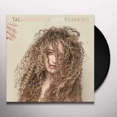 Tal Wilkenfeld LOVE REMAINS Vinyl Record