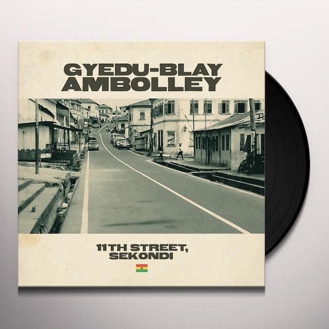 Gyedu-Blay Ambolley 11TH STREET SEKONDI Vinyl Record