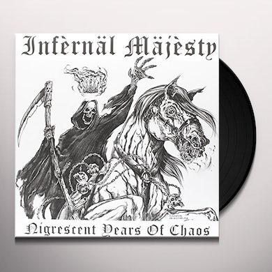 INFERNAL MAJESTY NIGRESCENT YEARS OF CHAOS Vinyl Record