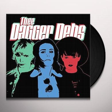 THEE DAGGER DEBS Vinyl Record