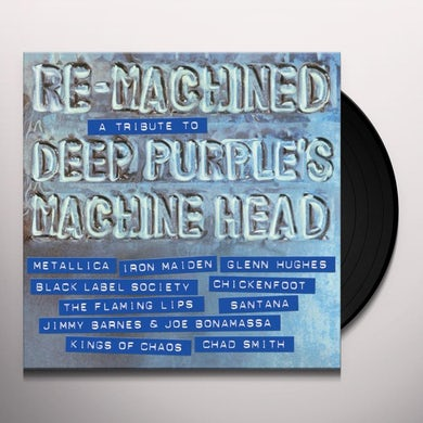 Re-Machined: Tribute To Deep Purple'S Machine Head Vinyl Record