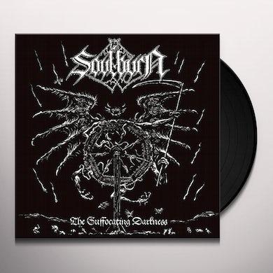 Soulburn SUFFOCATING DARKNESS Vinyl Record