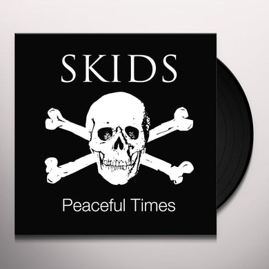 Skids PEACEFUL TIMES Vinyl Record
