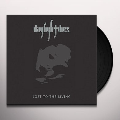 Daylight Dies LOST TO THE LIVING Vinyl Record