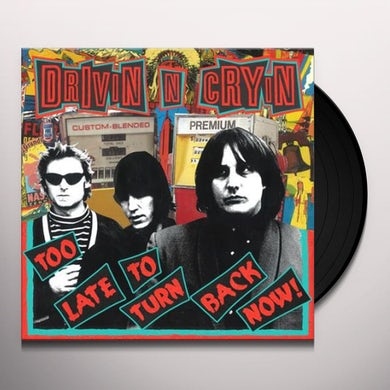 Too Late to Turn Back Now Vinyl Record