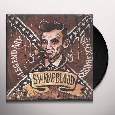 Legendary Shack Shakers SWAMPBLOOD Vinyl Record