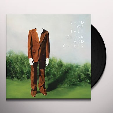 Land Of Talk Cloak and Cipher Vinyl Record