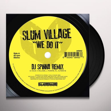 Slum Village We Do It (DJ Spinna Remix) / We Do It (Jazz Spastiks Remix) Vinyl Record