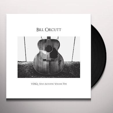 Bill Orcutt VDSQ SOLO ACOUSTIC VOL. 10 Vinyl Record