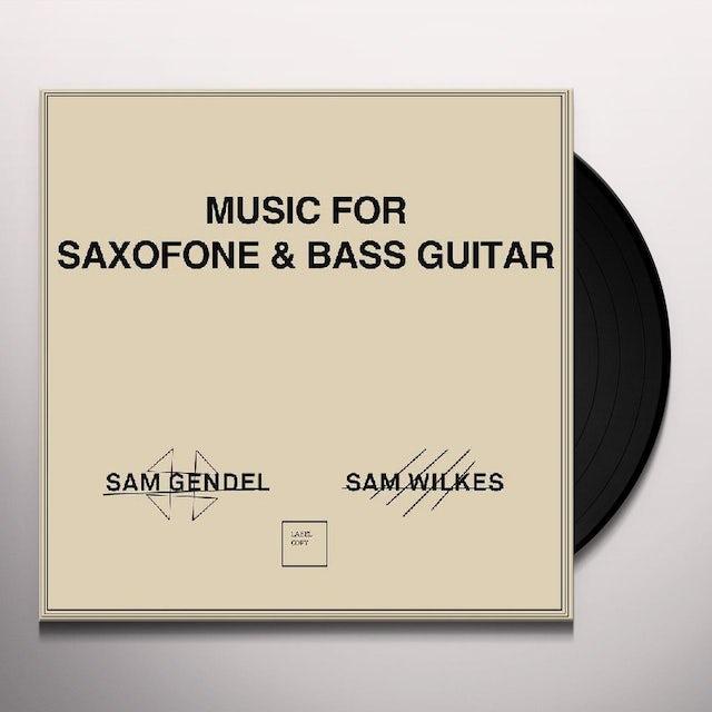 Sam Gendel / Sam Wilkes