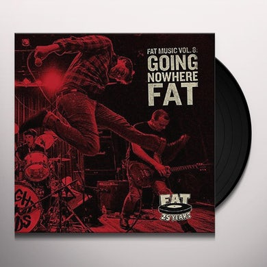 FAT MUSIC 8: GOING NOWHERE FAT / VARIOUS Vinyl Record