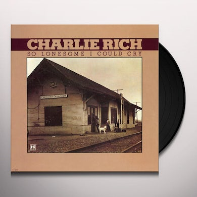 Charlie Rich SO LONESOME I COULD CRY Vinyl Record