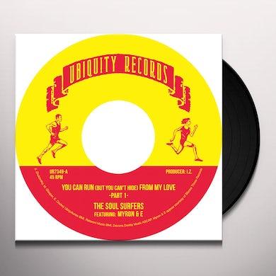 SOUL SURFERS / MYRON & E YOU CAN RUN Vinyl Record