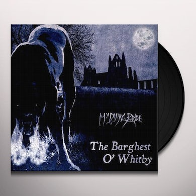My Dying Bride  Barghest O'Whitby Vinyl Record