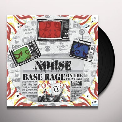 Noi!se BASE RAGE ON THE FRONT PAGE Vinyl Record